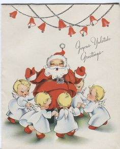 Vintage Christmas Card - Santa Claus with Little Angels