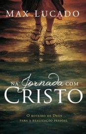 Download Na Jornada Com Cristo  - Max Lucado em ePUB mobi e PDF