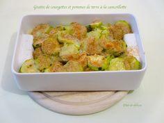 Gratin de courgettes et pommes de terre à la cancoillotte : Diet & Délices…