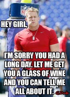 ((Sigh)) JJ Watt and wine!