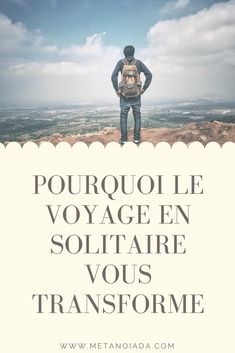 Etre Solitaire, Transformers, Voyager Seul, Loin, Solution, Questions, Impression, Travel Ideas, Articles