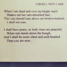 I Shall Not Care by Sara Teasdale  #sarateasdale #poetry #books #quotes #inspiration