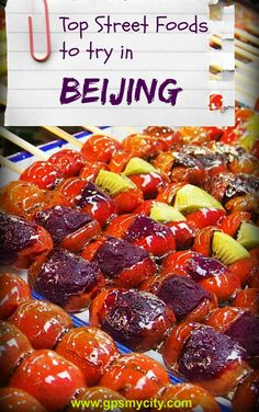 Are you planning a trip to Beijing? Follow this guide to discover the best street foods to try while travelling!