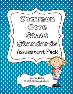 Finally in First: Common Core Assessment