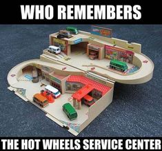 Hot Wheels Service Center Remember When
