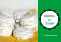 Polvorones con Thermomix Food N, Food And Drink, Spanish Food, Camembert Cheese, Cake Recipes, Cake Decorating, Bakery, Cookies, Desserts