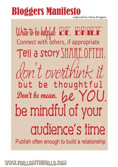 Bloggers Manifesto | What to Blog About | Advice