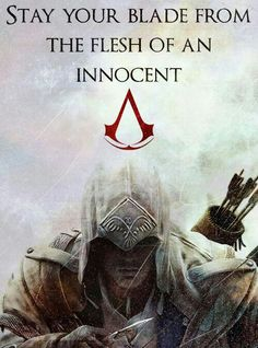Assassin's Creed: Stay Your Blade from the Flesh of an Innocent Assassins Creed Quotes, Arte Assassins Creed, Video Game Quotes, Video Game Art, Video Games, Gamify Your Life, All Assassin's Creed, Assains Creed, Assassin's Creed Wallpaper
