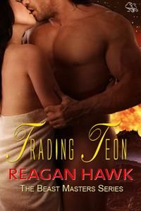 Trading Teon by Reagan Hawk