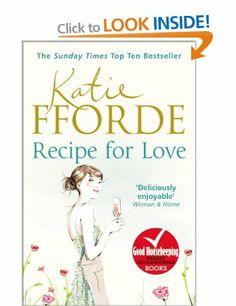 Recipe for Love: Amazon.co.uk: Katie Fforde: Books