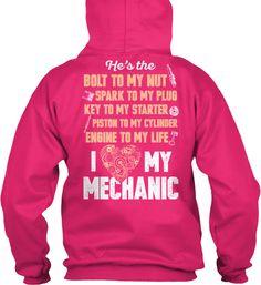 i love my mechanic | Teespring