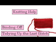 Binding-off: Tidying Up the Last Stitch - VeryPink offers knitting patterns and video tutorials from Staci Perry. Short technique videos and longer pattern tutorials to take your knitting skills to the next level. Knitting Help, Knitting Kits, Knitting Videos, Loom Knitting, Knitting Stitches, Knitting Projects, Knitting Patterns, Knitting Tutorials, Tricot