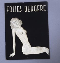 A personal favorite from my Etsy shop https://www.etsy.com/listing/226307020/folies-bergre-paris-burlesque-souvenier