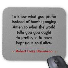 Robert Louis Stevenson Quote, Great Quotes, Great World Thinkers