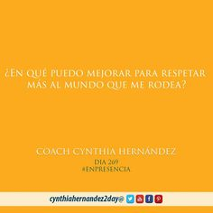 Día 269. En Presencia! Hagamos lo correcto y respetemos a toda creación hecha por Dios y aunque sintamos que nadie nos ve, nuestro esfuerzo son semillas sembradas que a su tiempo rendirán fruto. #2day #coaching #cynthiahernandez2day #metas #coach #coachinglife #lifecoaching #success #godspurpose #goals #quoteoftheday #instaquote