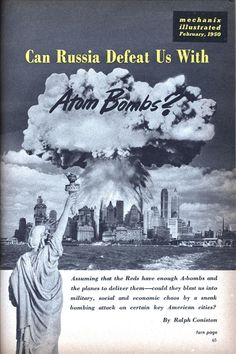 Can Russia Defeat Us With Atom Bombs? | Mechanix Illustrated, February 1950.