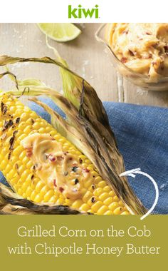 Grilling corn in its husk is a more flavorful alternative to boiling ...