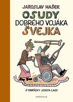Kniha Osudy dobrého vojáka Švejka za světové války   bux.cz Ilustrace Josef Lada