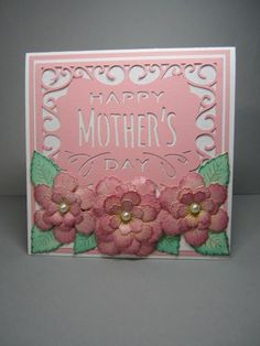 Happy Mothers Day by lpachaud - Cards and Paper Crafts at Splitcoaststampers