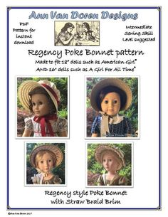 Regency Style Poke Bonnet Patterns made to fit 18 dolls such as American Girl® AND 16 dolls such as A Girl For All Time® American Girl Accessories, Doll Accessories, Jane Austen, Ag Dolls, Girl Dolls, Ag Doll Crafts, Bonnet Pattern, Wash N Go, Sewing Basics