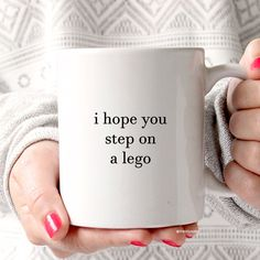 I Hope You Step On A Lego - Ceramic Mug