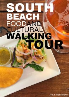 A mouthwatering food tour of South Beach Miami with Viator Travel | Alex in Wanderland