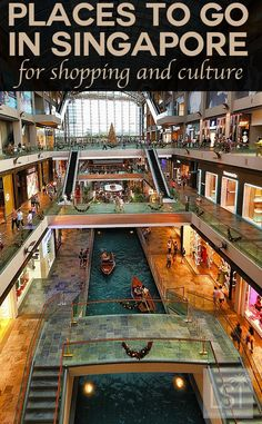 Places to go in Singapore for shopping and culture. Singapore is an urban marvel, with an intriguing personality like no other destination. And you don't have to venture far for luxury with hotels, shopping and some of the finest restaurants in Asia tempt