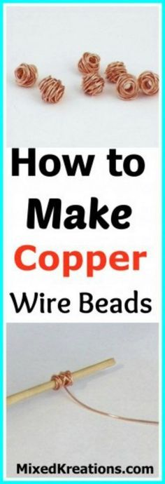 how to make copper wire beads
