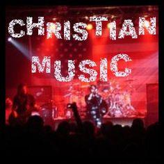 I love Christian Music!