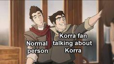 The Legend of Korra: so true :P