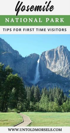 Yosemite National Park - tips for first time visitors - hiking trails, waterfalls, scenic drives and more