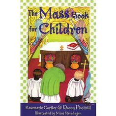 Here's a delightful way to introduce your little ones to Jesus in the Eucharist. With its captivating writing style and charming art, The Mass Book for Children not only teaches young children the parts of the Mass but also shows them why joining in the joyful gathering is an experience of love.