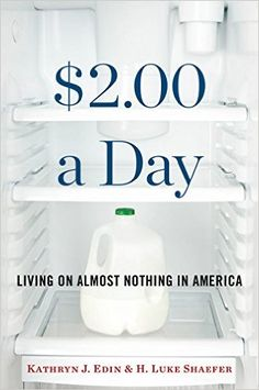 $2.00 a day : living on almost nothing in America @ 339.46 Ed42 2015