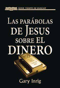 Parábolas de jesús sobre el dinero