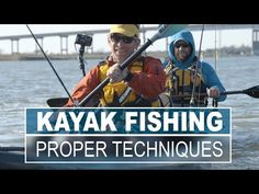 Proper Technique for Paddling a Fishing Kayak | paddling.com