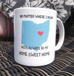 Red Heart Mug with Ohio State map No matter where I roam OHIO will always be my Home sweet Home with Heart