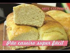 Pão Caseiro super fácil ; )
