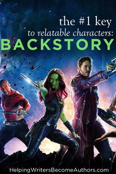 The #1 Key to Relatable Characters: Backstory - Helping Writers Become Authors