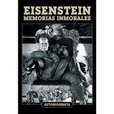 G 0-32/1335 - Eisenstein. Memorias inmorales [Imagen de http://www.comicalia.com/libros/12573-eisenstein-memorias-inmorales-9788494175459.html]