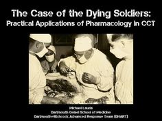 The Case of the Dying Soldiers: Practical Applications of Pharmacology Concepts in Critical Care - YouTube