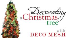Decorate your christmas tree with deco mesh