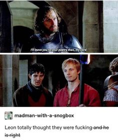 It totally sounded like they were fucking. I watched this ep today and my 9 yr old brother who doesn't know or watch Merlin saw this scene. Merlin Show, Merlin Fandom, Merlin Merlin, Merlin Memes, Merlin Funny, Merlin And Arthur, King Arthur, Bbc, Merlin Colin Morgan