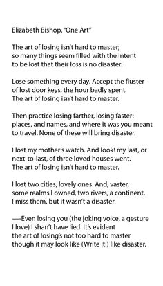 an analysis of the poem one art by elizabeth bishop an american poet Elizabeth bishop one art poetry losing and  (2010) losing and writing: synonymous art forms for poet elizabeth  feminist literature modernism american .