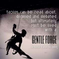 The gentle force of Taoism
