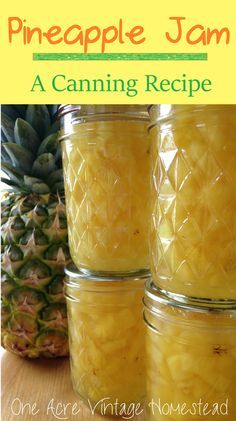 Water bath canning recipe for pineapple jam from Ball's blue book. One Acre Vintage Homestead #waterbathcanningrecipe #pineapplejam