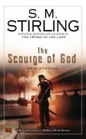 The scourge of god / S.M. Stirling. Change book 2. Rudi MacKenzie continues his trek across the land that was once the USA in the hopes of learning the truth behind The Change that rendered technology across the globe inoperable. During his travels, Rudi forges ties with new allies in the continuing war against the Prophet, but one fanatical follower has been sent to stop him. PB/SciFi/Stirling
