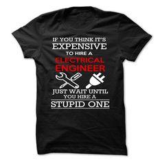 Electrical Engineer - Electrical Engineer (Engineer Tshirts)