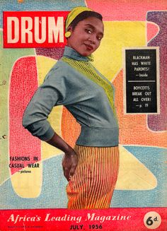 Apartheid Exposed in Drum Magazine - NY Times Magazine Drum Magazine, Jet Magazine, Black Magazine, African Drum, Vintage Black Glamour, Vintage Style, Vintage Ads, History Magazine, Daddy