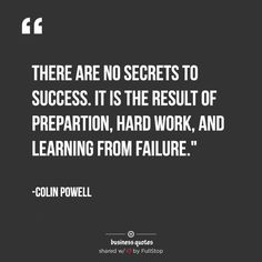 There are no secrets to success – Motivational Business Quotes