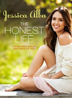 Jessica Alba's Book 'The Honest Life' Hits Shelves in March